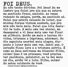 Foi Deus! God Is Amazing, God Is Good, I Am Awesome, Love The Lord, Gods Love, Love You, King Of My Heart, My Jesus, Jesus Freak