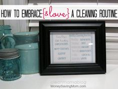 How to Embrace and Love a Cleaning Routine -- 4 tasks you should do every day and a weekly cleaning routine that works!
