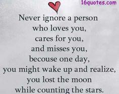 Appreciate Love Quotes | Never ignore a person who loves you