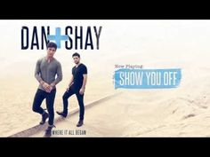 Another new group & song I love...yes they sound like Rascal Flatts/Hunter Hayes, but who cares...they are good ! ▶ Dan + Shay - Show You Off (Official Audio) - YouTube