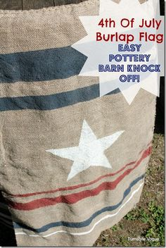 DIY:  4th Of July Burlap Flag (Pottery Barn Knock-Off)