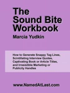 Create sound bites that the media find scrumptious - Snagging an interview makes it possible for you to get quoted by the media. To boost your chances of actually getting air time or column inches from what you say during the interview, however, spend time beforehand creating a set of sound bites. These delicious word morsels are fun to hear or read and irresistible for the media to pass along.