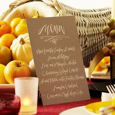 Sophisticated script makes a great menu for your Thanksgiving tablescape: http://www.bhg.com/thanksgiving/indoor-decorating/easy-to-make-place-cards-for-a-thanksgiving-table/?socsrc=bhgpin101514thanksgivingdinnermenu&page=4
