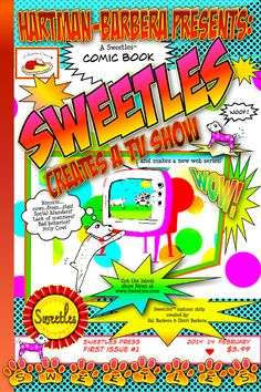 Sweetles Comic Book issue 1: 'Sweetles Creates a TV Show' and makes a new web series!