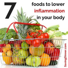 7 foods to lower inflammation in your body -- The seven foods are anti-inflammatory super heroes and you should eat them frequently, or at least three-four times per week: