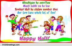 Brighten up your loved one's Holi with this colorful ecard. Free online Khushiyan Ho Overflow ecards on Holi Holi Festival Of Colours, Holi Colors, Wishes For Friends, Friends In Love, 123 Cards, Holi Wishes, Happy Holi, Vintage Easter, Color Of Life