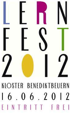 Lernfest in Benediktbeuern 16. Juni 2012