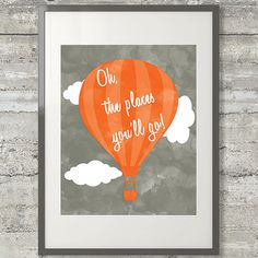 Oh The Places You'll Go Nursery Art Printable Dr. Seuss Quote Poster in Flame Orange and Charcoal Grey