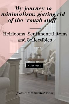 china storage, heirlooms display, what to do with sentimental items. Minimalism getting started