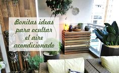 6 fantásticas ideas para ocultar el aparato de aire acondicionado y mantener la estética de tu jardín o terraza. Lettering, Exterior, Home Decor, Woman, Balconies, Terrace, Walls, Hide Air Conditioner, Houses