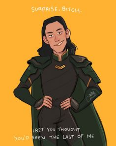 """I rewatched the previous Thor movies and this is how I imagine Loki every single time he """"comes back from the death"""". [[MORE]]"""
