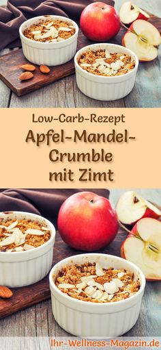 Low-Carb-Rezept für Apfel-Mandel-Crumble mit Zimt: Kohlenhydratarmes Frühstück - gesund, kalorienreduziert, ohne Getreidemehl ... #lowcarb #frühstück