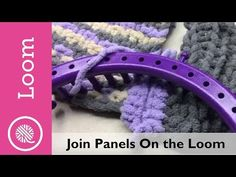 Learn how to join two panels on a knitting loom or add an edge to a loom knit pa. Learn how to join two panels on a knitting loom or add an edge to a loom knit panel. From Clue for the 2017 Bernat Bl. Loom Knitting Blanket, Loom Blanket, Loom Knitting Stitches, Giant Knitting, Loom Knitting Projects, Blanket Stitch, Knitted Blankets, Knitting Tutorials, Knitting Socks