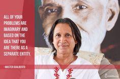 Todos os seus problemas são imaginários e estão baseados na ideia de que você está aí como uma entidade separada. Mestre Gualberto     #ramanashramgualberto #satsang #mestregualberto #ramana #ramanamaharshi #prana #gratitude #mindfulness #asana #namaste #selfrealization #selfinquiry #om #awareness #inspirationalquotes #mind #shiva #meditacao #meditation #paz #harmony ##eckharttolle #prembaba #samadhi #silence #enlightenment #buddha #gangaji #guruji #satchitananda