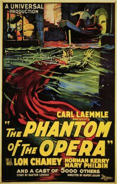 "Film poster for ""The Phantom of the Opera"" starring one of my favorite silent stars, Lon Chaney."
