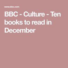 BBC - Culture - Ten books to read in December