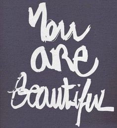 You are Beautiful The Way You Are, You Are Beautiful, Arabic Calligraphy, You're Beautiful, Arabic Calligraphy Art