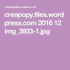 creapopy.files.wordpress.com 2016 12 img_3933-1.jpg