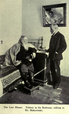Leo Tolstoy in his bedroom talking to doctor Dushan Makovitsky who was Tolstoy's personal physician for six years and created a unique document a daily dairy of the writer's conversations activities and health. Nobel Prize In Literature, Russian Literature, Writers And Poets, Vintage Medical, People Of Interest, Russian Art, Ukraine, Famous People, Novels