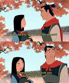 probably one of the best mulan moments ever.. I feel like my mom would say something like this