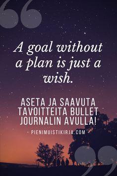 Näin asetat tavoitteita ja myös saavutat ne bullet journalissa. #bulletjournal #bulletjournalsuomi #tavoitteet