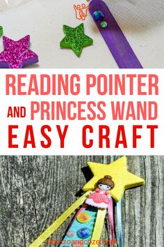 Simple tutorial for an easy preschool craft - princess wand reading pointer. Easy to change the theme, and great motivator for reading along at storytime. Easy Preschool Crafts, Toddler Preschool, Easy Crafts, Easy Diy, Toddler Learning, Diy Projects For Kids, Do It Yourself Projects, Diy For Kids, Crafts For Kids