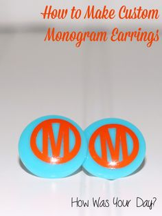 How to make DIY monogrammed earrings. These make a perfect gift for those who love their initials on everything.