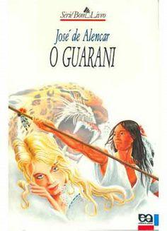 """José de Alencar - """"O Guarani"""" [br] (1857)"""