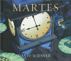 The unpredictable events of a particular Tuesday unroll before the reader with the precision and clarity of a silent movie. David, All In One, Clock, Album, Children's Literature, Wordless Book, Frogs, Tuesday, Reading