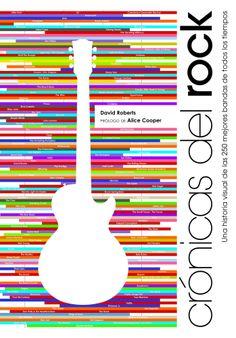 Crónicas del Rock es un viaje fascinante a través de la historia de las 250 bandas más importantes del rock de todas las épocas. Sus exhaustivos textos reconstruyen la trayectoria de los grupos, con sus cambios de formación, sonido y sello discográfico, y destacan los grandes momentos que los consagraron. http://properaparadacultura.blogspot.com.es/2013/11/cronicas-del-rock-david-roberts.html http://rabel.jcyl.es/cgi-bin/abnetopac?SUBC=BPSO&ACC=DOSEARCH&xsqf99=1725142+