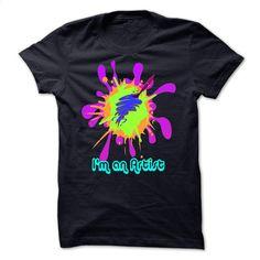 I'm an artist T Shirt, Hoodie, Sweatshirts - teeshirt dress #hoodie #Tshirt