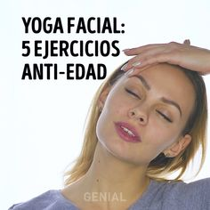 Yoga facial: 5 ejercicios anti-edad - New Ideas Yoga Facial, Yoga Fitness, Fitness Tips, Fitness Challenges, Health Fitness, Face Yoga Exercises, Gym Workout Tips, Workout Exercises, Face Massage