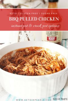 You only need a few ingredients to make this keto BBQ pulled chicken from Keto in Pearls. You can make this delicious chicken recipe in the crockpot or Instant Pot. This sugar-free recipe is EASY to make in that you can pretty much dump it into either the Instant Pot or crockpot, and a little while later, it is ready for your dinner table! Your whole family will love this low carb BBQ chicken! #keto #sugarfree #chicken #barbecue #pulledchicken #crockpot #instantpot #ketodinner #dinnerrecipes