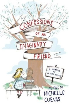 Confessions of an Imaginary Friend | Life with the Tribe