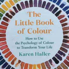 yasmin chopin   Little Book of Colour Books To Read, My Books, Color Psychology, Transform Your Life, Little Books, Book Reviews, Colour, Reading, Color