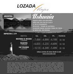 Vamos a #Ushuaia!!! f: lozada loves you t: 0351 423-0903 m: viajes@lozadaviajes.com