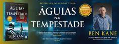 Sinfonia dos Livros: Novidade TopSeller   Águias na Tempestade   Ben Ka...