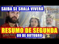 O Rico e Lázaro - Saiba se a princesa Shala viverá (Resumo de segunda, 0...