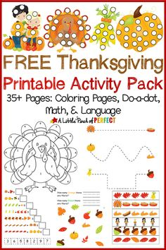 Free Thanksgiving Printable Activity Pack Including Coloring Pages, Do a Dot, Math and Language (November, Toddler, Preschool, Kindergarten)