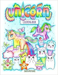 Amazon The Unicorn Coloring Book Cute And Inspirational Full Of