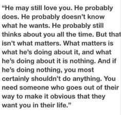 You need someone who goes out of their way to make it obvious they want you in their life.