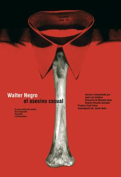 El Asesino Casual, Walter Negro. Isidro Ferrer