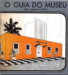 O Guia do Museu – Museu Nacional da Moeda | VITALIVROS // Livros usados, raros & antigos //