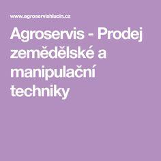 Agroservis - Prodej zemědělské a manipulační techniky Milan, Menu, Menu Board Design