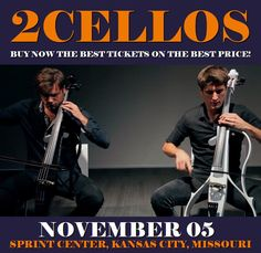 2Cellos in Kansas City at Sprint Center on November 05. More about this event here https://www.facebook.com/events/126040154612488/