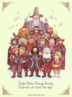 'Jingle Bells, Smaugy Smells, Dwarves will save the day!'