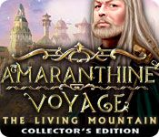 Amaranthine Voyage: The Living Mountain Collector's Edition ~  A brilliant but misunderstood professor, you've been to the Tree of Life, and lived to tell about it. Only no one will believe you. Your students have even begun to make fun of you… Until an elderly gentleman shows up at your door, and your whole life changes once again.
