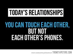 Right?! Couples like that are so irritating! We'd have some serious problems if my husband acted like he had something to hide on his phone!! Hmmm.