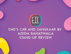 East India Comedy (EIC) posted a portion of Azeem Banatwalla's stand-up specials, Problems, from Amazon Prime, titled Dad's Car and Sanskaar, a humorous take on 18 year olds and their experience with car make-out. S Car, Stand Up Comedy, Laugh Out Loud, Making Out, Dads, India, Humor, Amazon, Goa India