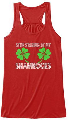 Stop Staring At My Shamrocks Red Women's Tank Top   st patricks day shirts,st patricks day t shirts,st patricks day shirts for women,st patricks day shirt,womens st patricks day shirts,st patrick day shirts,st patrick day t shirt,st patrick day shirts women,st patricks day womens shirts,st patrick day women shirts,st patrick day womens shirts,funny st patrick day shirts,sexy st patricks day shirts,st patricks day shirts for girls,st patricks day birthday shirt. irish t-shirt